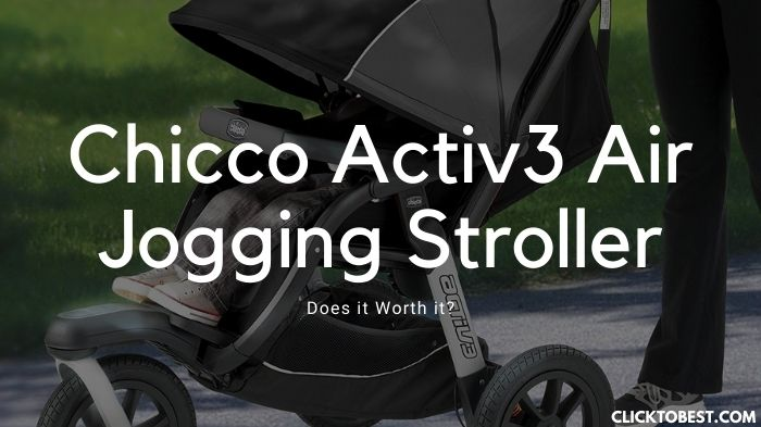 Chicco Activ3 Air Jogging Stroller Review (2020)- Does it Worth it?
