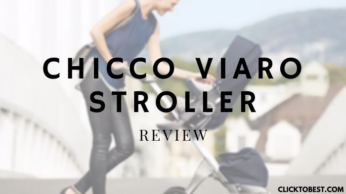 Chicco Viaro Stroller Review [2020]