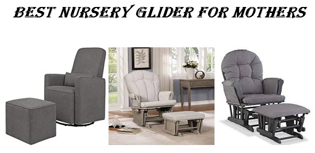 best nursery glider, best nursery glider 2018,best nursery glider for tall parents,best nursery glider recliner 2018,best nursery glider 2017,best nursery glider for bad back,best glider recliner,best nursery recliner 2018,best affordable nursery glider,best nursery glider amazon,best nursery glider and ottoman set