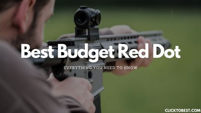 Best Budget Red Dot   – Everything You Need to Know