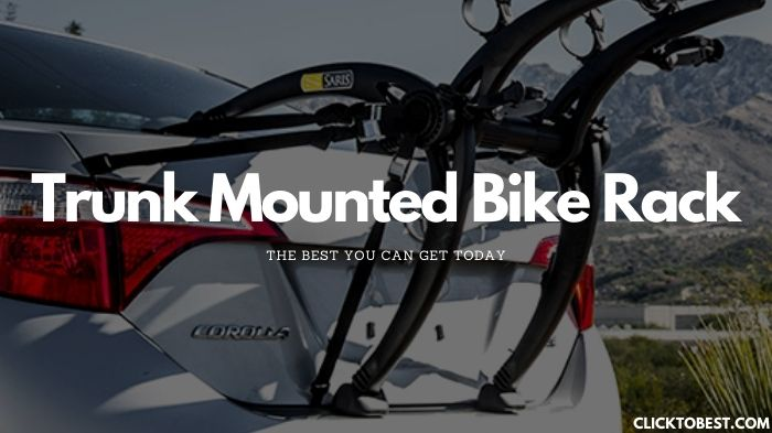 Trunk Mounted Bike Rack [2020] – The Best You Can Get Today