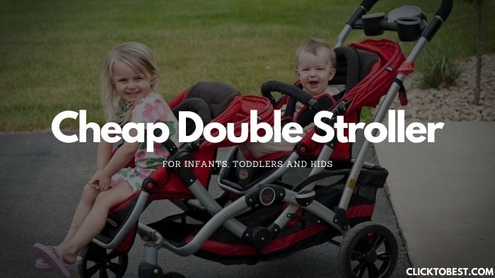 Cheap Double Stroller Reviews [2020] For Infants, Toddlers and Kids