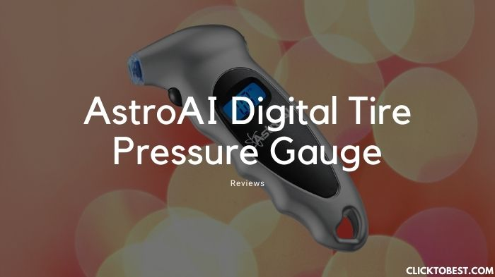 AstroAI Digital Tire Pressure Gauge Reviews